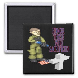 Honor Those Who Sacrificed Magnet