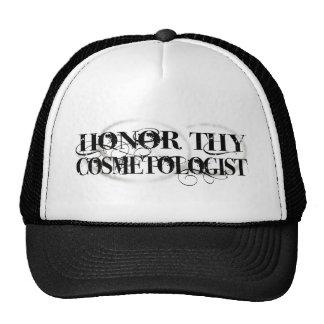 Honor Thy Cosmetologist Trucker Hat