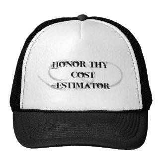 Honor Thy Cost Estimator Hat