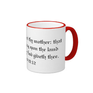 Honor Thy Father and Mother Mug