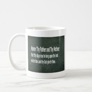 Honor Thy Father and Thy Mother Classic White Coffee Mug