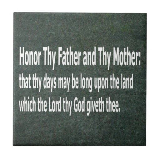 Honor Thy Father And Thy Mother Small Square Tile Zazzle