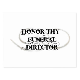 Honor Thy Funeral Director Postcards