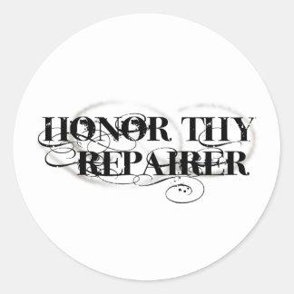 Honor Thy Repairer Classic Round Sticker