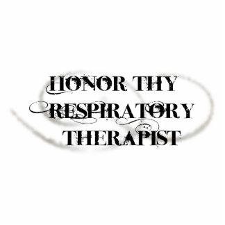 Honor Thy Respiratory Therapist Photo Sculptures