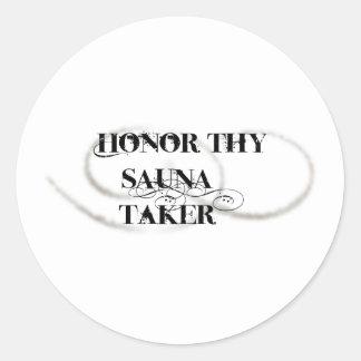 Honor Thy Sauna Taker Classic Round Sticker