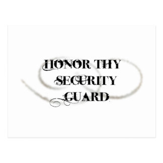 Honor Thy Security Guard Postcard