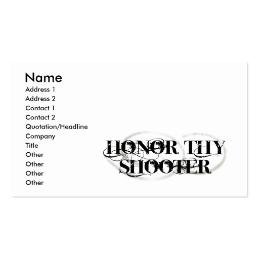 Honor Thy Shooter Business Cards