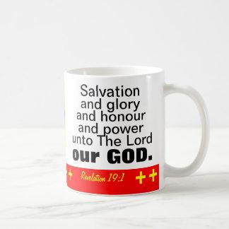 """""""Honor y poder de la gloria de la salvación """" Taza"""