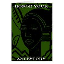"""HONOR YOUR ANCESTORS"""
