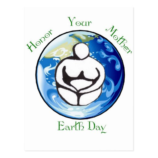 Honor your mother Earth Day Postcard