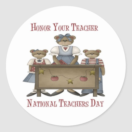 Honor Your Teacher National Teachers Day Classic Round Sticker