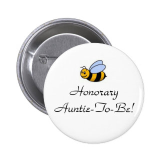 Honorary Auntie-To-Bee Pinback Buttons
