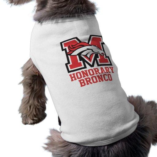 """Honorary Bronco"" Pet Shirt"