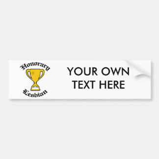 HONORARY LESBIAN -.png Car Bumper Sticker