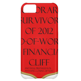 Honorary Survivor of 2012 End of World & Financial iPhone 5C Cases