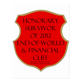 Honorary Survivor of 2012 End of World & Financial Postcard