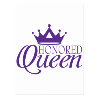 Honored Queen Postcard