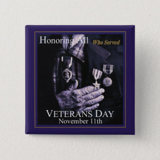 Honoring All Who Served Veterans Day Buttons