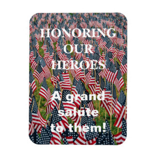 Honoring Our Heroes Magnet