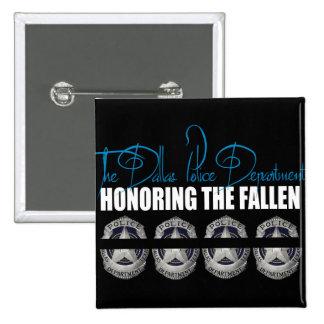 Honoring The Fallen Of The Dallas Police Button