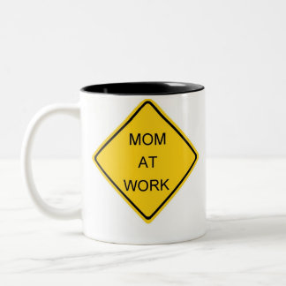 Honoring the hard working Moms of the world Two-Tone Coffee Mug