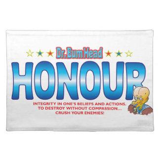 Honour Dr Bum Head Place Mat