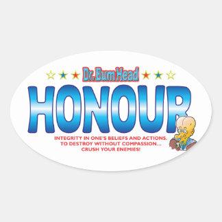 Honour Dr Bum Head Oval Sticker