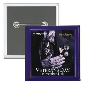 Honrar todo que sirvieron día de veteranos abotona chapa cuadrada 5 cm