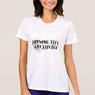 Honre a Thy archivista Camisetas