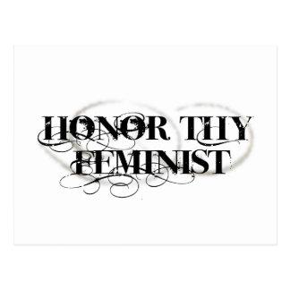 Honre a Thy feminista Tarjeta Postal