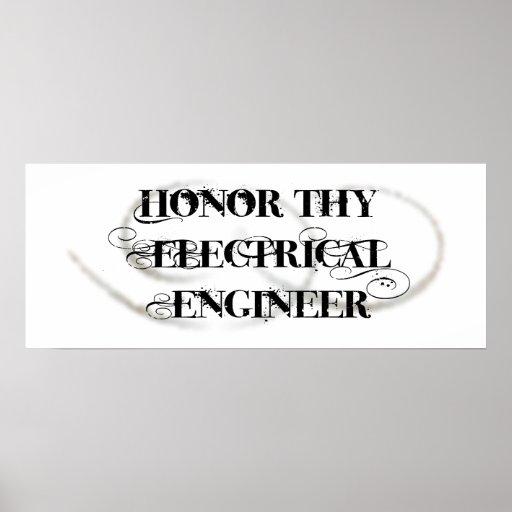 Honre a Thy ingeniero eléctrico Poster