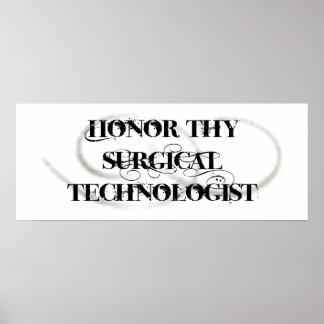 Honre a Thy tecnólogo quirúrgico Posters