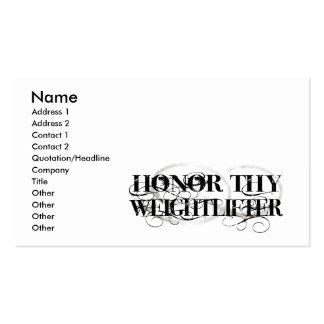 Honre a Thy Weightlifter Tarjetas De Visita