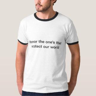 Honre los sus que protegen nuestro mundo remera