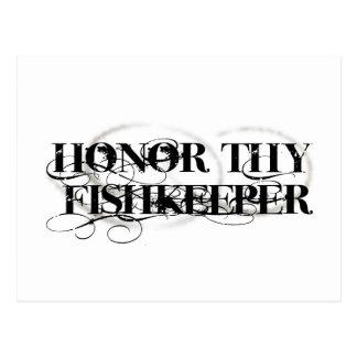 Honre Thy Fishkeeper Tarjeta Postal