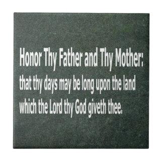 Honre Thy padre y a Thy madre Tejas Cerámicas