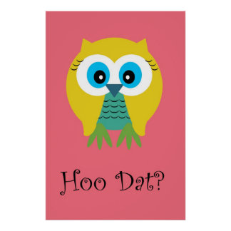 Hoo Dat in Pink-Poster Poster