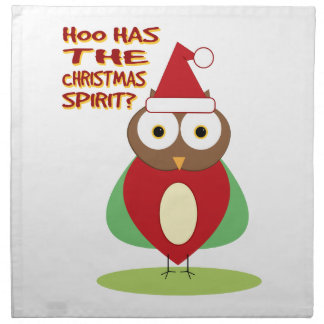 HOO HAS THE CHRISTMASS SPIRIT? CLOTH NAPKIN