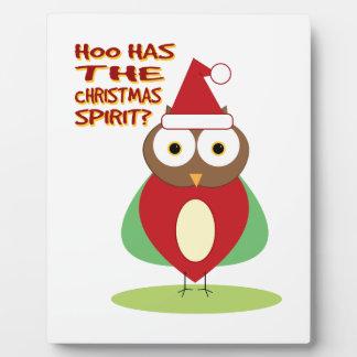 HOO HAS THE CHRISTMASS SPIRIT? PHOTO PLAQUE