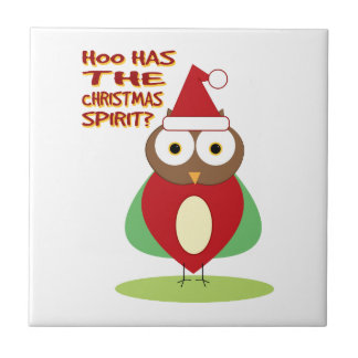 HOO HAS THE CHRISTMASS SPIRIT? TILE