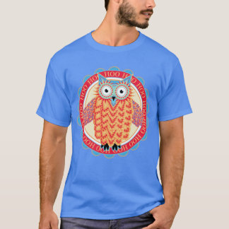 Hoo Hoo Cute Little Owl Drawing in Bright Colors T-Shirt