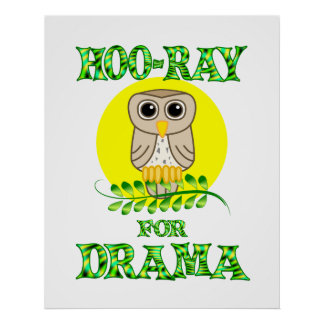 Hoo-Ray for Drama Poster