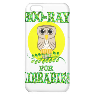 Hoo-Ray for Libraries Case For iPhone 5C