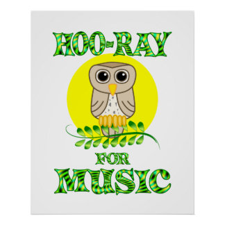 Hoo-Ray for Music Poster