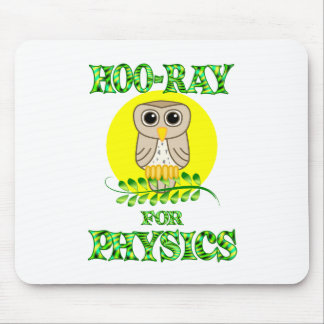Hoo-Ray for Physics Mouse Pad