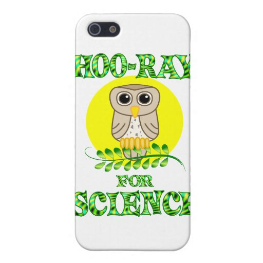 Hoo-Ray for Science iPhone 5 Covers