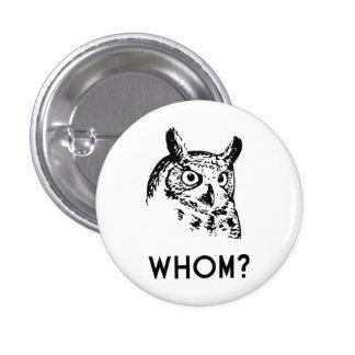 Hoo Who Whom Grammar Owl Pinback Button