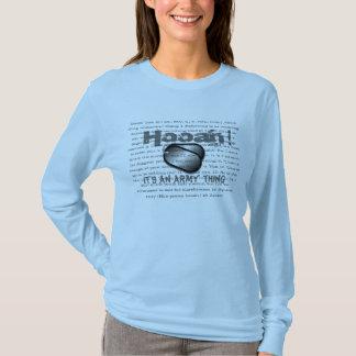 Hooah, It's an Army thing T-Shirt
