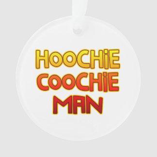 Hoochie Coochie Man Ornament